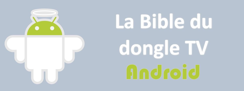 La Bible du dongle TV Android Droid-TV.fr