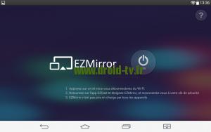 Lancement mode EZMirror pour EZcast Droid-TV.fr