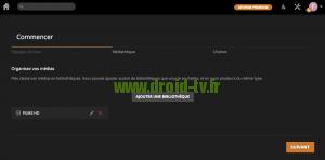 Ajouter une autre bibliotheque Plex Media Server Droid-TV.fr